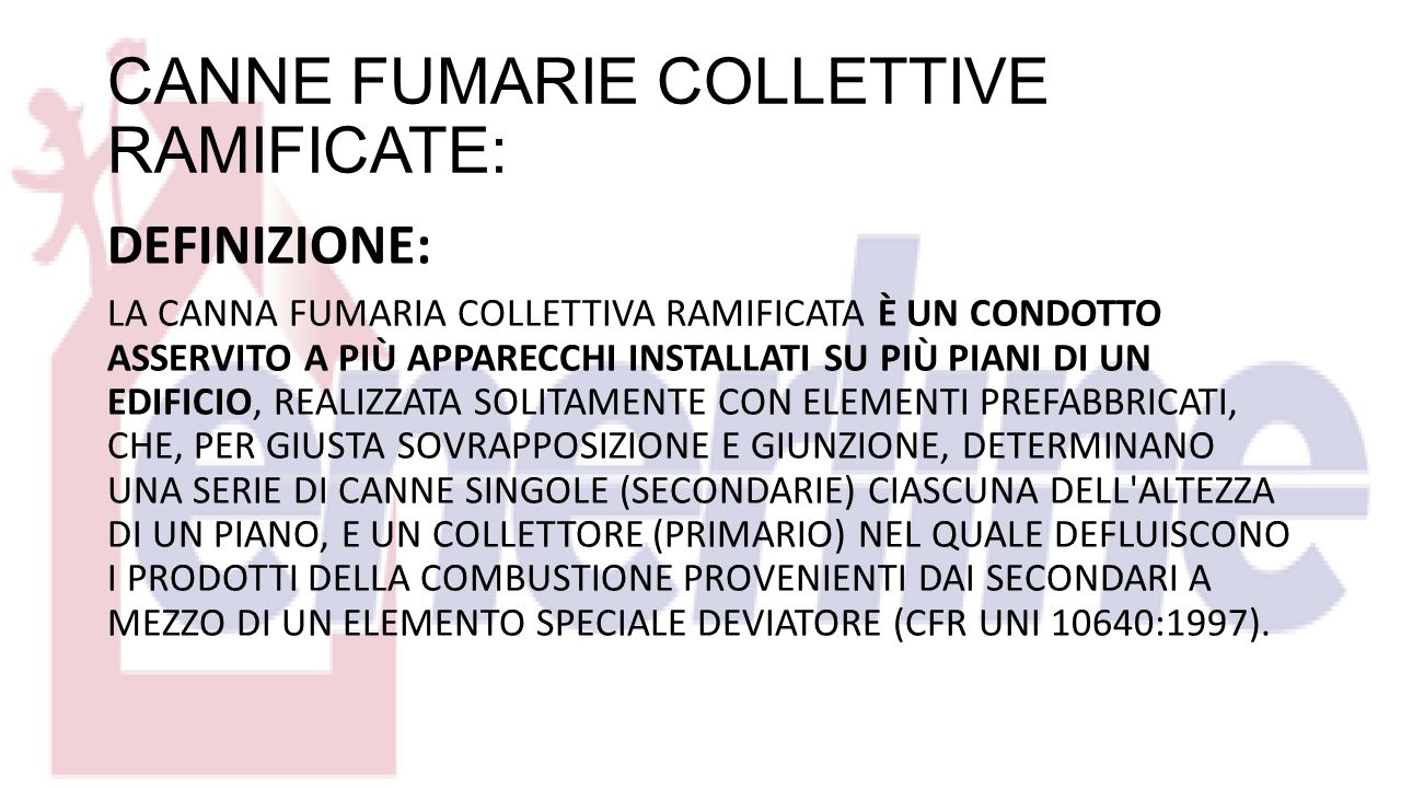 CANNE FUMARIE COLLETTIVE RAMIFICATE: