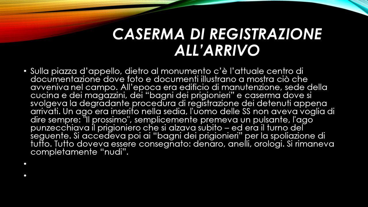 CASERMA DI REGISTRAZIONE ALL'ARRIVO
