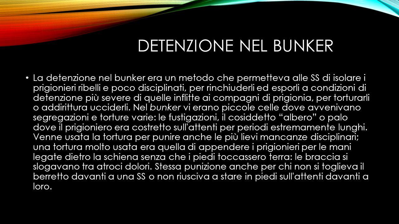 Detenzione nel bunker