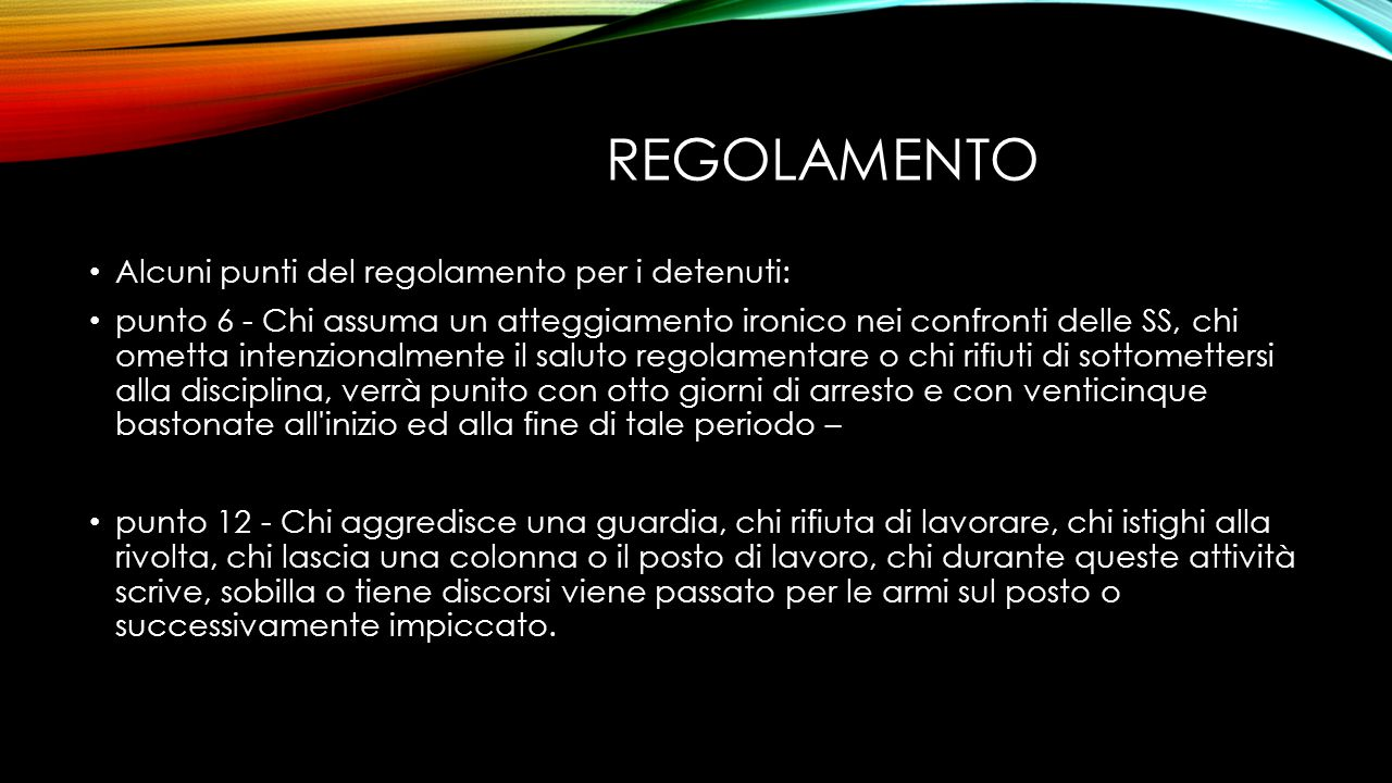 regolamento Alcuni punti del regolamento per i detenuti: