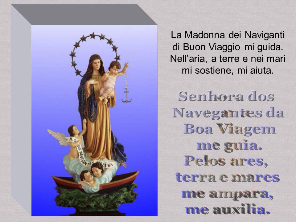 La Madonna dei Naviganti di Buon Viaggio mi guida