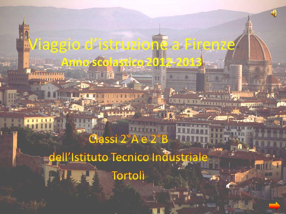 Viaggio d'istruzione a Firenze Anno scolastico 2012-2013