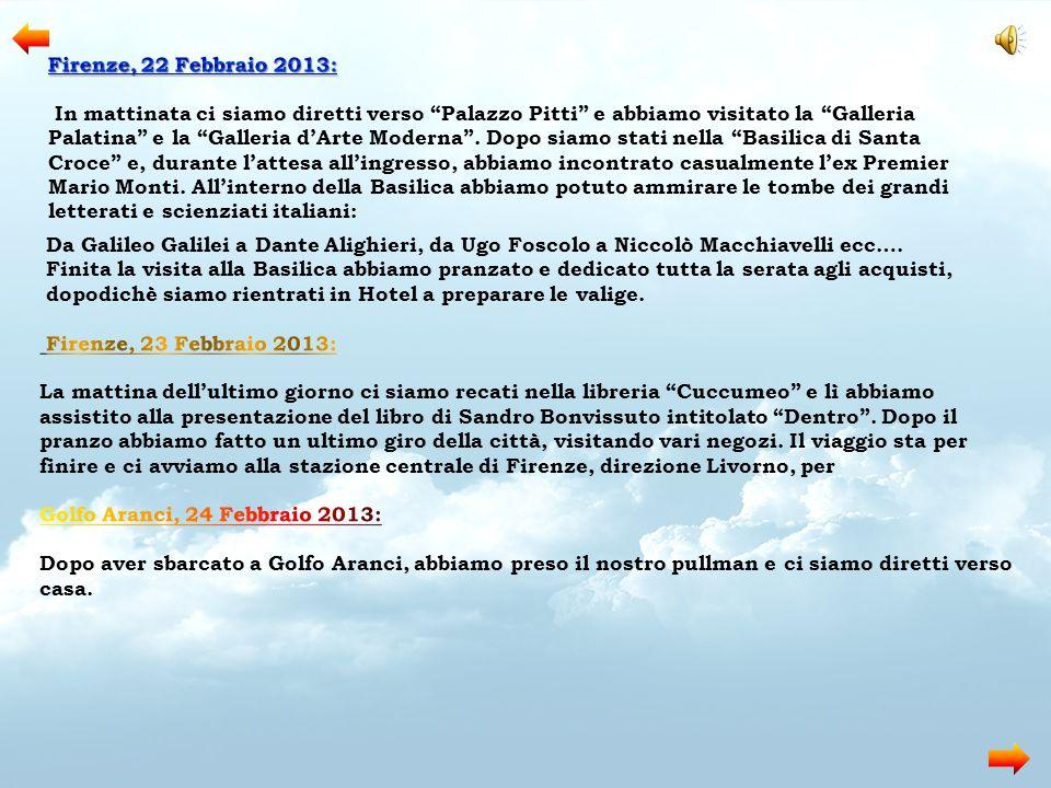 Firenze, 22 Febbraio 2013: