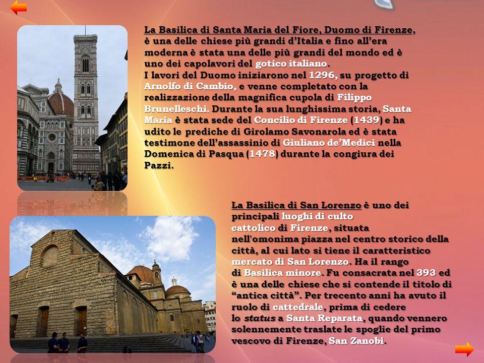 La Basilica di Santa Maria del Fiore, Duomo di Firenze, è una delle chiese più grandi d'Italia e fino all'era moderna è stata una delle più grandi del mondo ed è uno dei capolavori del gotico italiano.