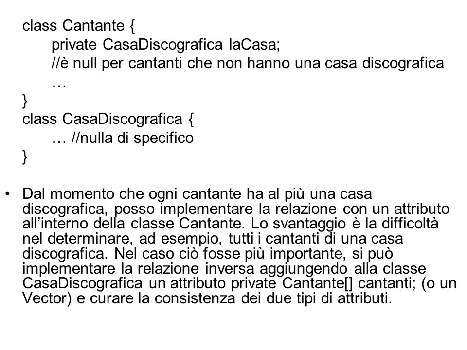 private CasaDiscografica laCasa;
