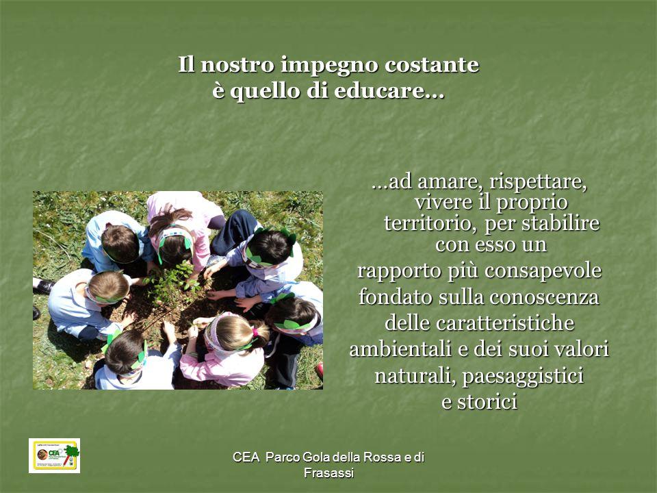 Il nostro impegno costante è quello di educare…