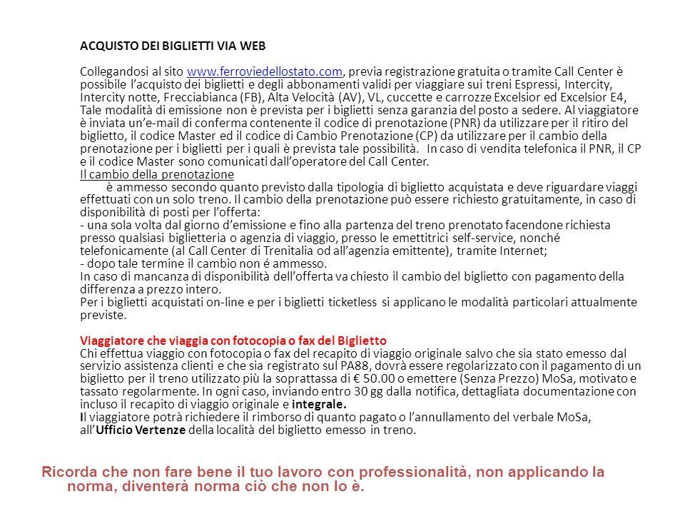 ACQUISTO DEI BIGLIETTI VIA WEB Collegandosi al sito www