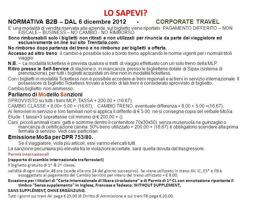 LO SAPEVI NORMATIVA B2B – DAL 6 dicembre 2012 - CORPORATE TRAVEL