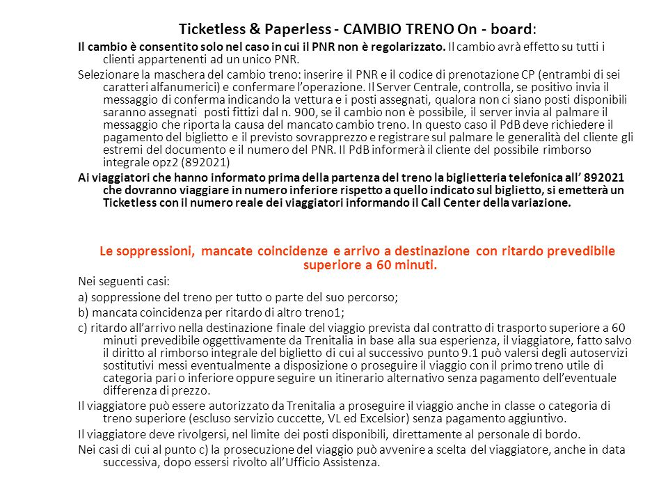 Ticketless & Paperless - CAMBIO TRENO On - board: