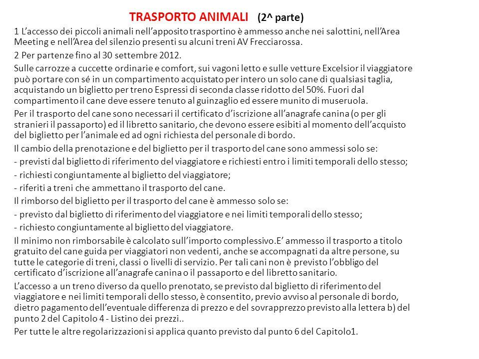 TRASPORTO ANIMALI (2^ parte)