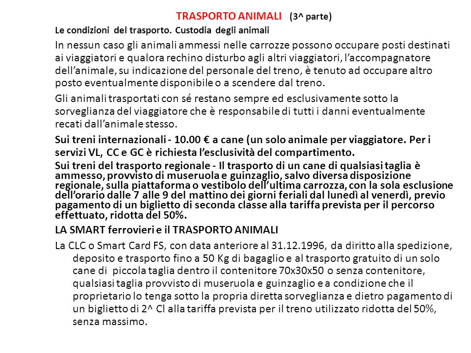 TRASPORTO ANIMALI (3^ parte)