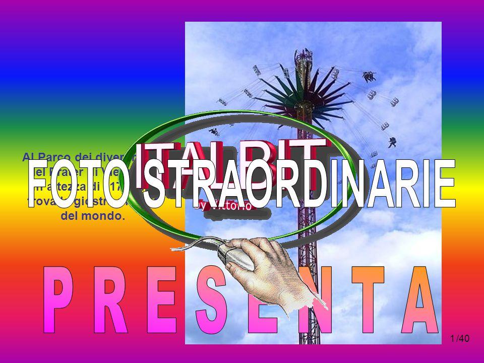 P R E S E N T A FOTO STRAORDINARIE