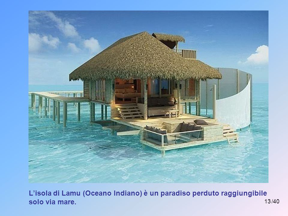 L'isola di Lamu (Oceano Indiano) è un paradiso perduto raggiungibile solo via mare.