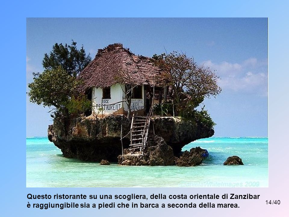 Questo ristorante su una scogliera, della costa orientale di Zanzibar è raggiungibile sia a piedi che in barca a seconda della marea.