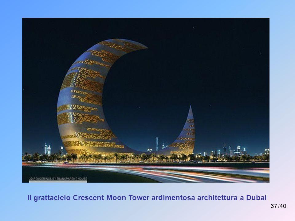 Il grattacielo Crescent Moon Tower ardimentosa architettura a Dubai