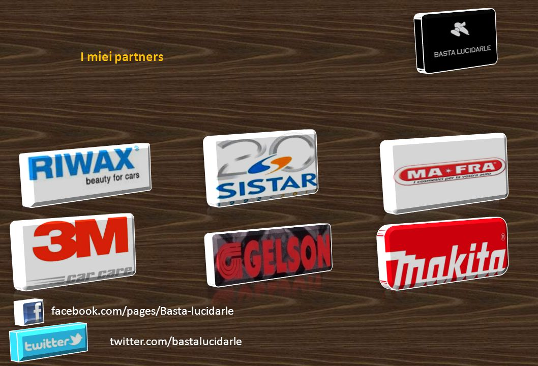 I miei partners facebook.com/pages/Basta-lucidarle