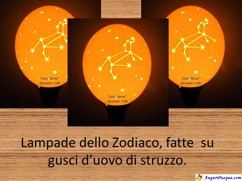 Lampade dello Zodiaco, fatte su gusci d'uovo di struzzo.
