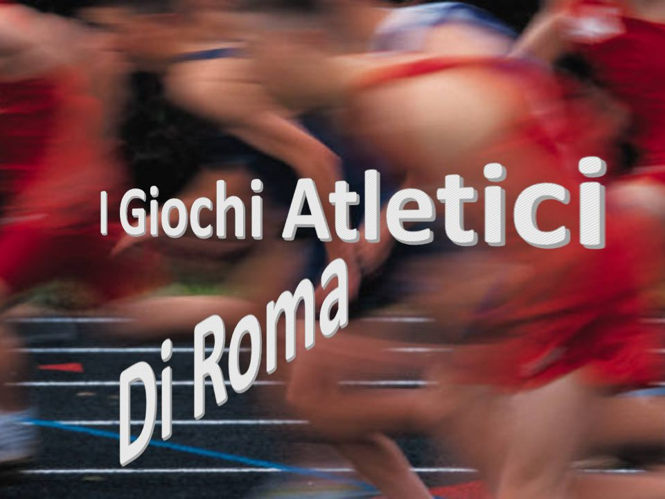 I Giochi Atletici Di Roma