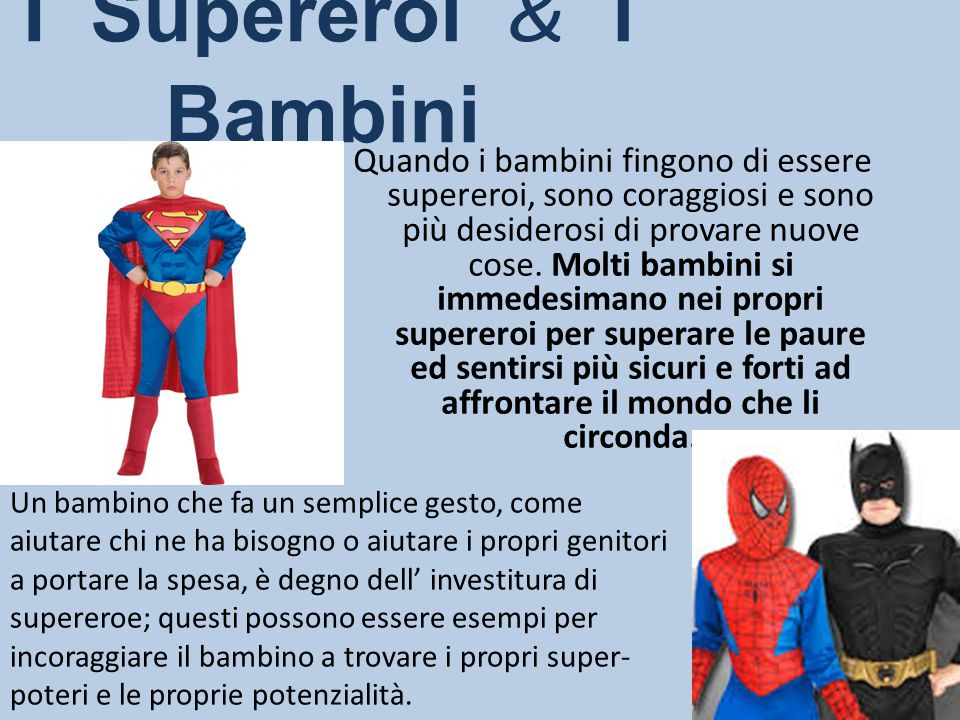 I Supereroi & i Bambini