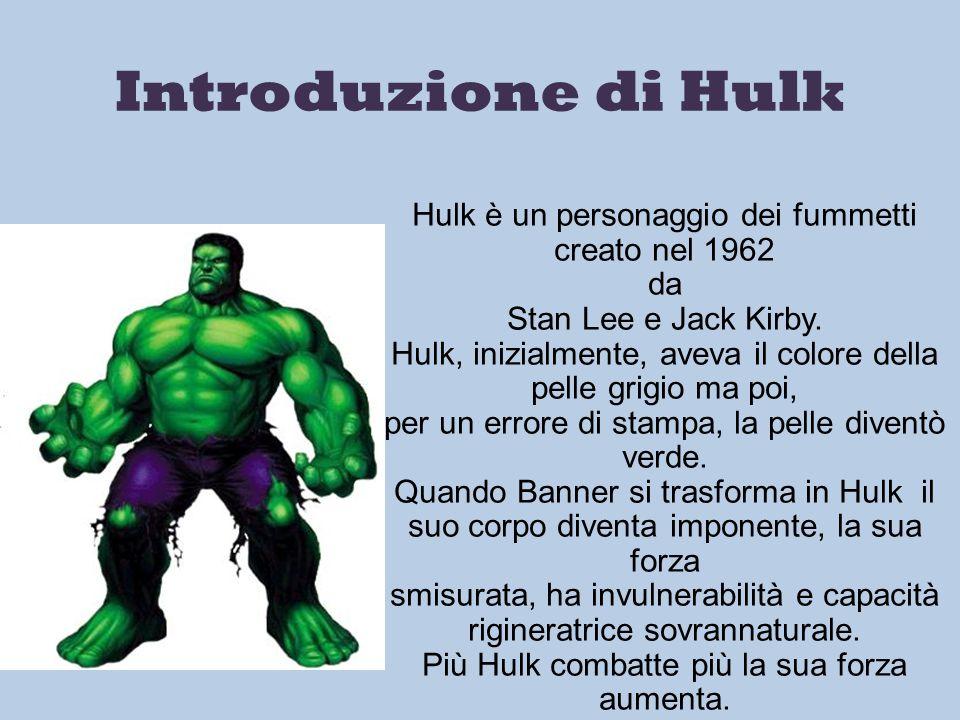 Introduzione di Hulk