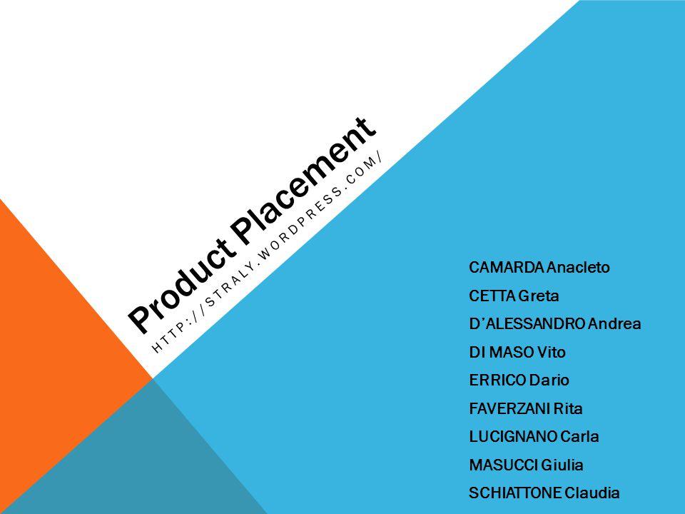 Product Placement CAMARDA Anacleto CETTA Greta D'ALESSANDRO Andrea