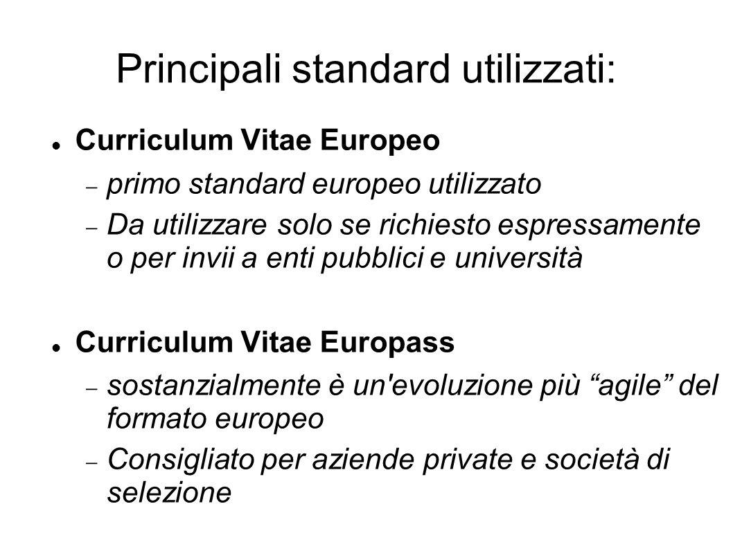 Principali standard utilizzati: