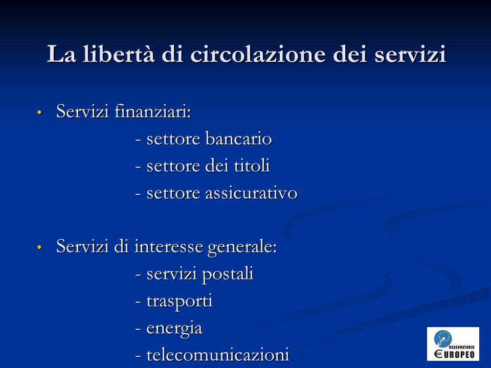 La libertà di circolazione dei servizi