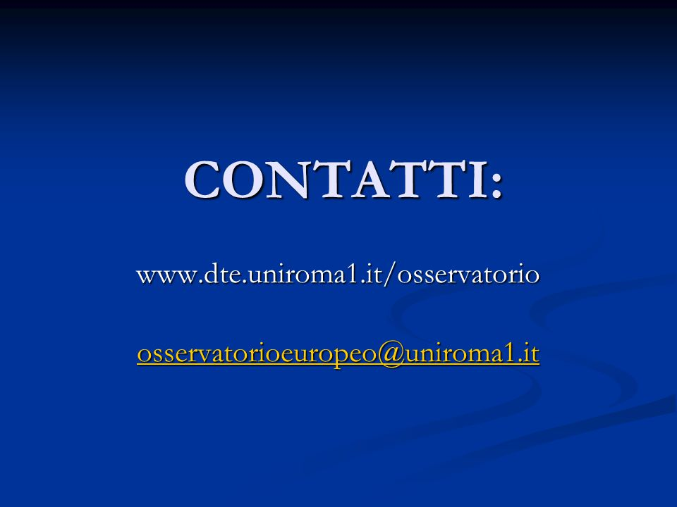 www.dte.uniroma1.it/osservatorio osservatorioeuropeo@uniroma1.it