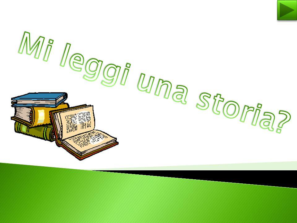 Mi leggi una storia