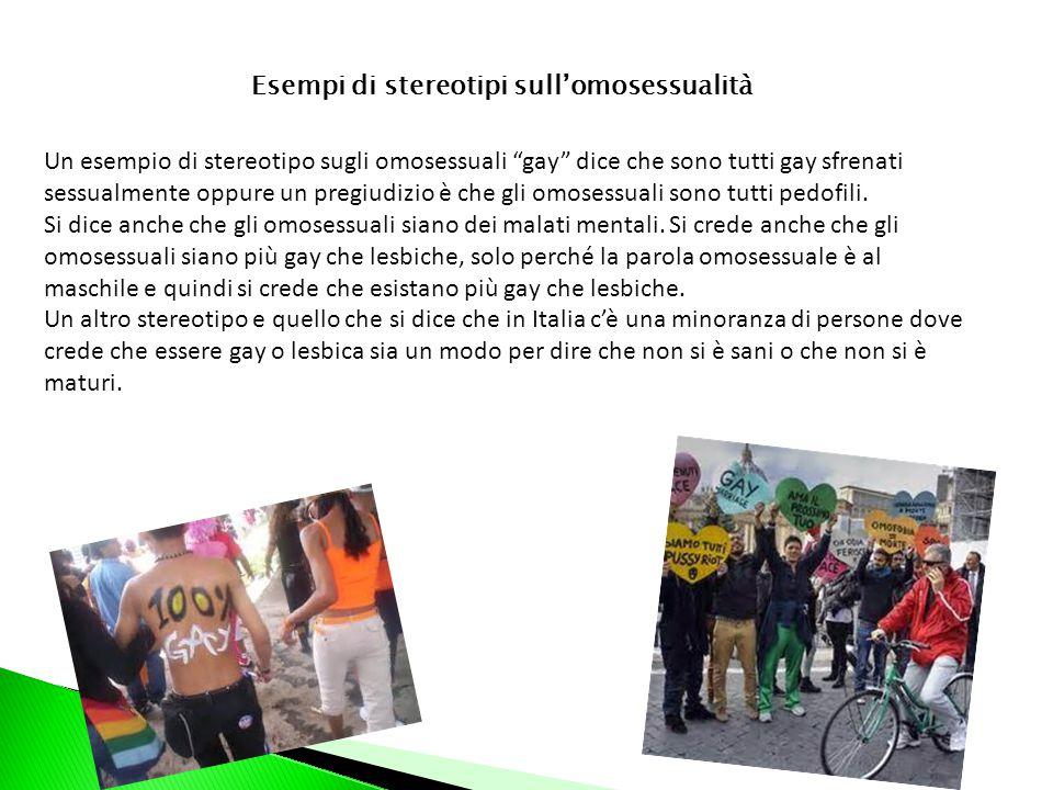Esempi di stereotipi sull'omosessualità