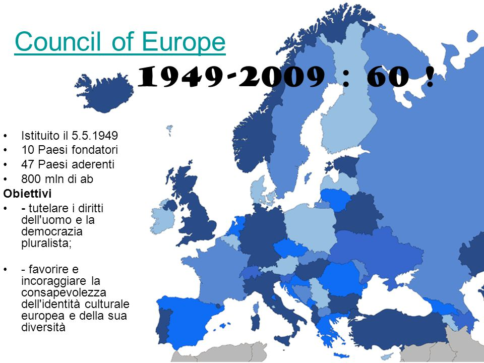 Council of Europe 1949-2009 : 60 ! Istituito il 5.5.1949