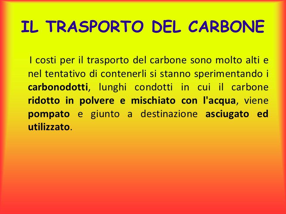 IL TRASPORTO DEL CARBONE