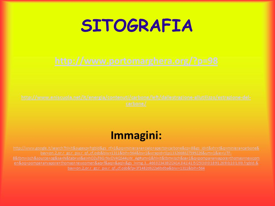 SITOGRAFIA Immagini: http://www.portomarghera.org/ p=98