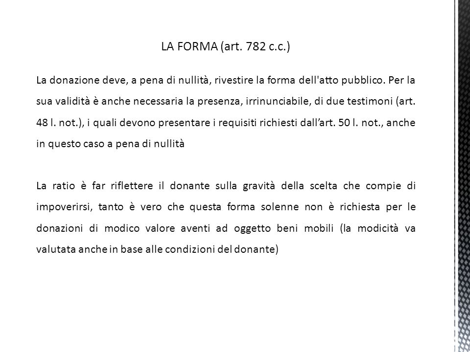 LA FORMA (art. 782 c.c.)
