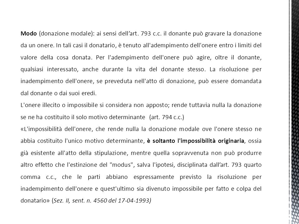 Modo (donazione modale): ai sensi dell'art. 793 c. c
