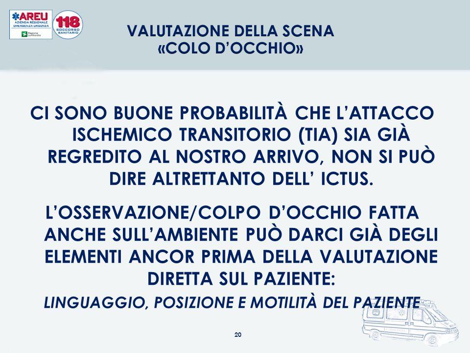 VALUTAZIONE DELLA SCENA «COLO D'OCCHIO»