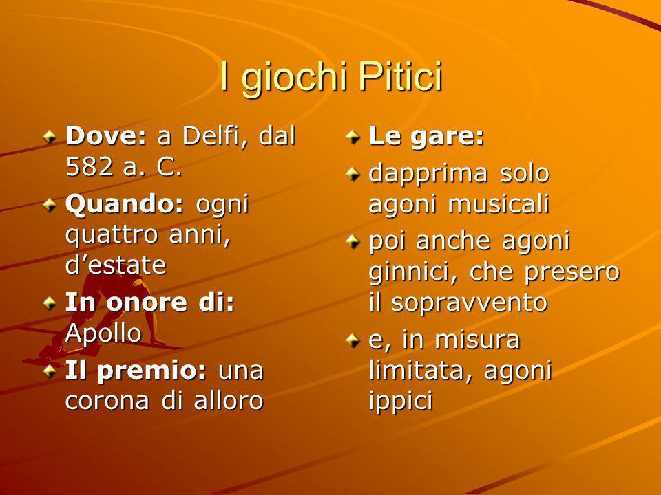 I giochi Pitici Dove: a Delfi, dal 582 a. C.