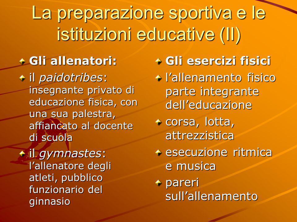 La preparazione sportiva e le istituzioni educative (II)