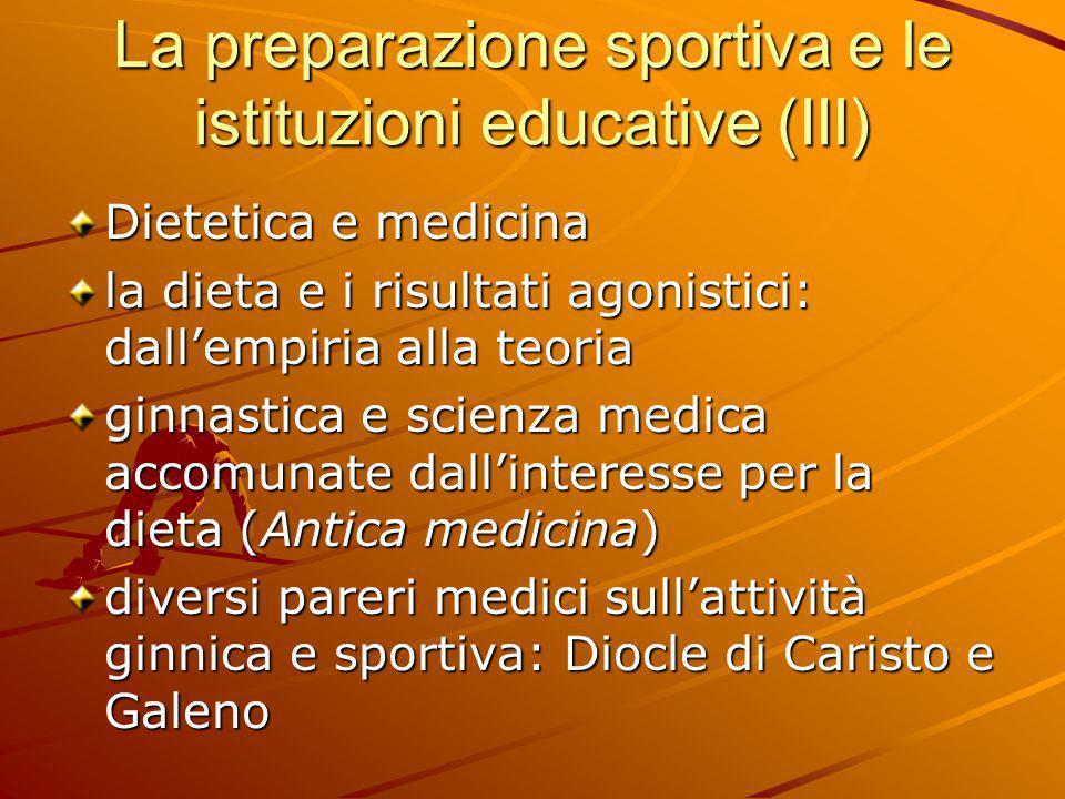 La preparazione sportiva e le istituzioni educative (III)