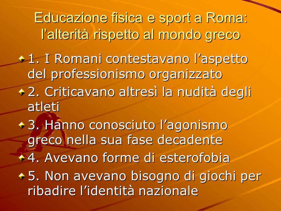 Educazione fisica e sport a Roma: l'alterità rispetto al mondo greco