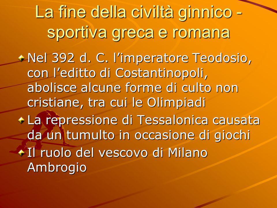 La fine della civiltà ginnico -sportiva greca e romana