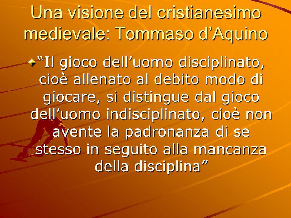 Una visione del cristianesimo medievale: Tommaso d'Aquino