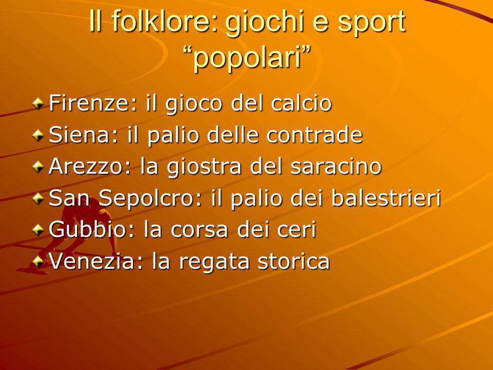 Il folklore: giochi e sport popolari