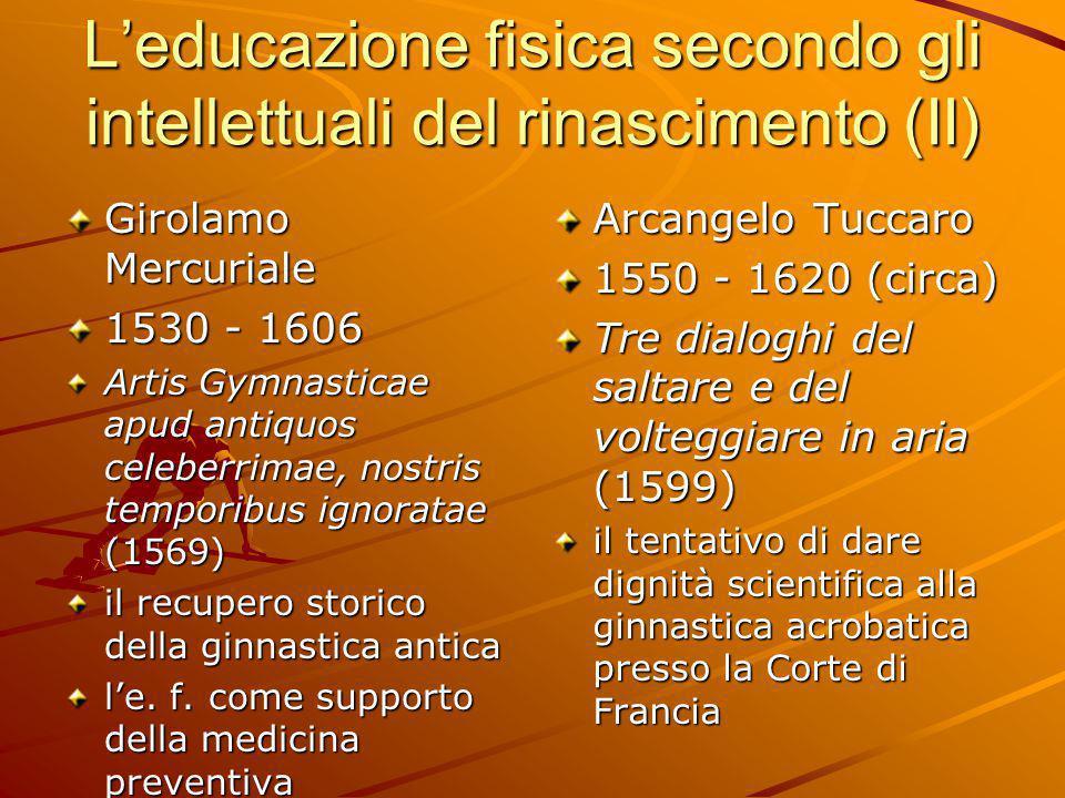 L'educazione fisica secondo gli intellettuali del rinascimento (II)