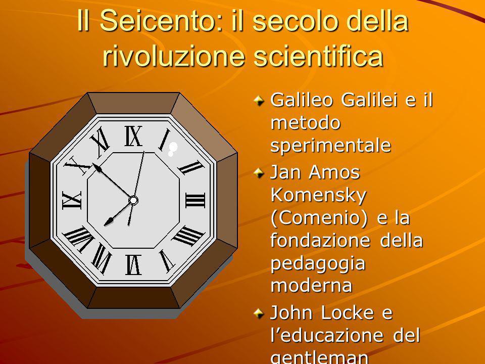 Il Seicento: il secolo della rivoluzione scientifica
