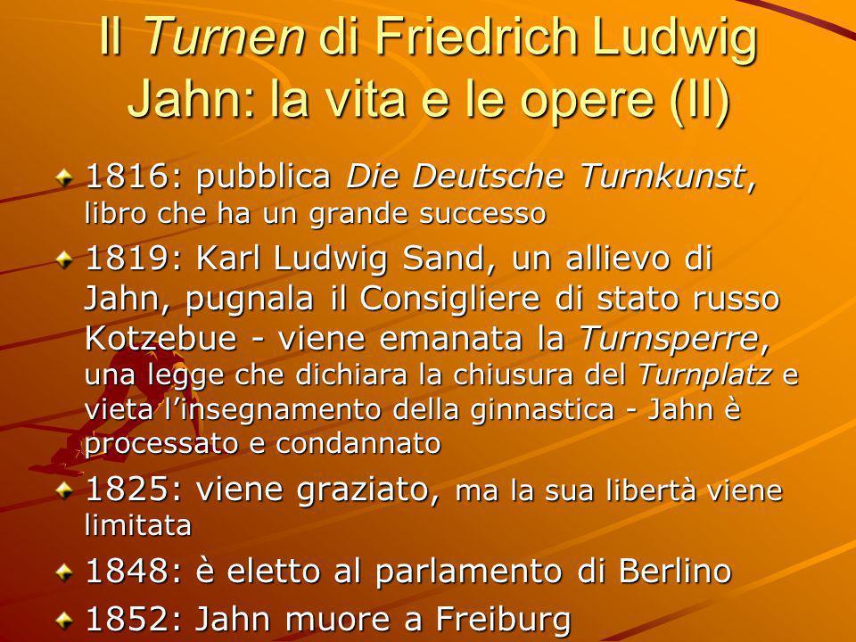 Il Turnen di Friedrich Ludwig Jahn: la vita e le opere (II)