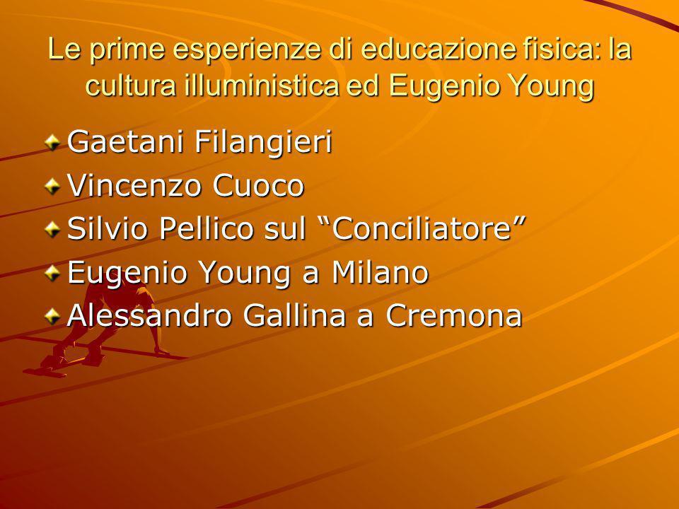 Le prime esperienze di educazione fisica: la cultura illuministica ed Eugenio Young