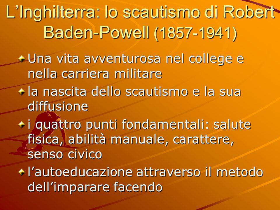 L'Inghilterra: lo scautismo di Robert Baden-Powell (1857-1941)