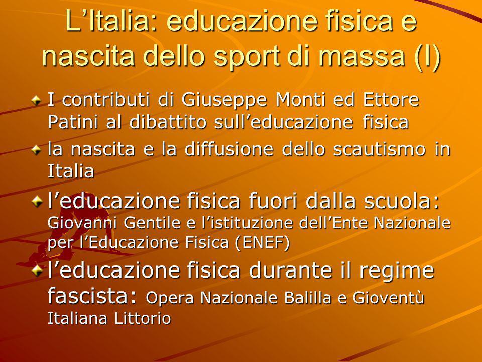 L'Italia: educazione fisica e nascita dello sport di massa (I)