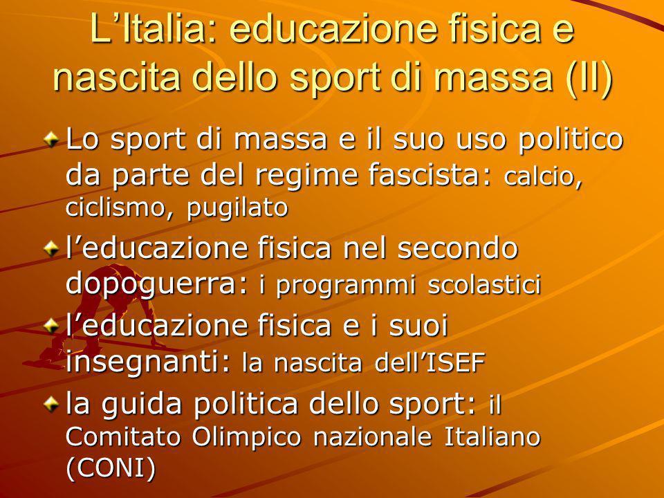 L'Italia: educazione fisica e nascita dello sport di massa (II)